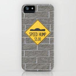SPEED HUMP  iPhone Case
