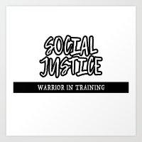 Social Justice Warrior In Training Art Print