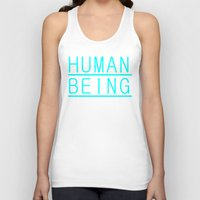 human Tank Tops featuring Human by PsychoBudgie