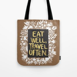 Eat Well, Travel Often (on Kraft) Tote Bag