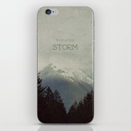 Brave the Storm iPhone Skin
