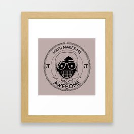 Frickin Awesome - Math Girl Framed Art Print