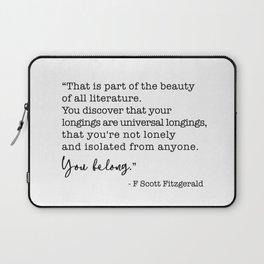 The beauty of all literature - F Scott Fitzgerald Laptop Sleeve