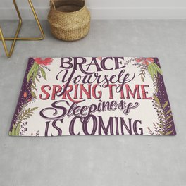 Brace yourself spring time sleepiness is coming Rug