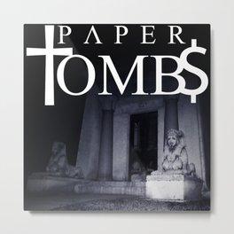 Paper †omb$ Metal Print