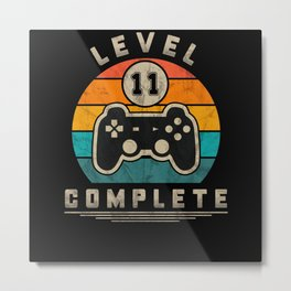 Level 11 Complete Retro Gaming Geek Gift Idea Metal Print