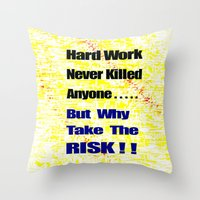 work hard Throw Pillows featuring Hard Work by Brian Raggatt
