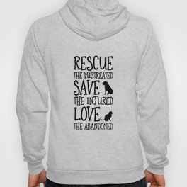 Rescue Save Love Hoody
