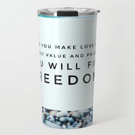 Love Brings You Freedom Travel Mug