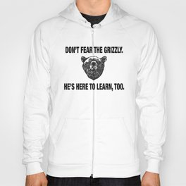 Grizzly bears, not guns Hoody