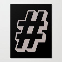 Big Hashtag Canvas Print