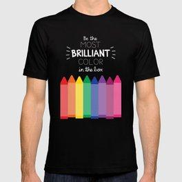 Most Brilliant Color T-shirt