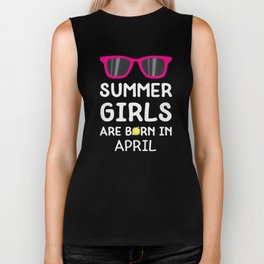 Summer Girls in APRIL T-Shirt for all Ages D9dwa Biker Tank