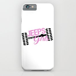 Jeeps are for Girls iPhone Case