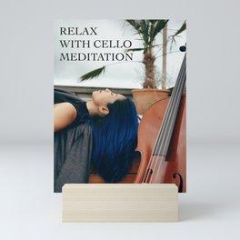 Cello Music for Meditation Mini Art Print
