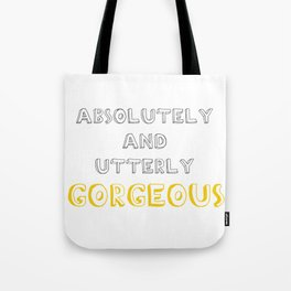 Absolutely and Utterly Gorgeous Grey/Yellow Tote Bag