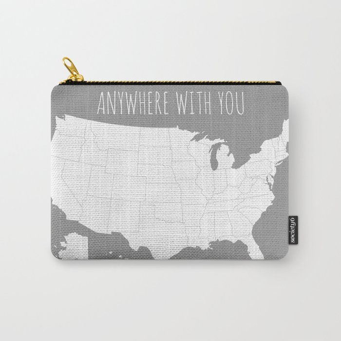 Anywhere With You Usa Map In Grey Carry All Pouch By