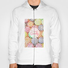 I Want Candy Hoody