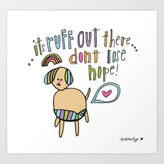 Ruff Love. Art Print
