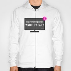 Watch TV daily Hoody