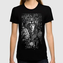 May The Dread Wolf Take You T-shirt