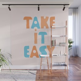 Take It Easy (color version) Wall Mural