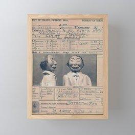 The Great Lester Detroit Arrest Record vaudeville humorous black and white photograph Framed Mini Art Print