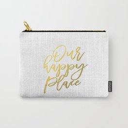 Our Happy Place, Typography Print, Printable Quote, Home Printable, Housewarming Gift, Typography Wa Carry-All Pouch