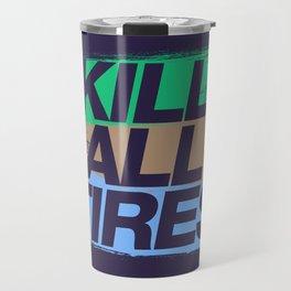 Kill All Tires v7 HQvector Travel Mug