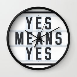 Yes means Yes - California consent law to protect all students Wall Clock
