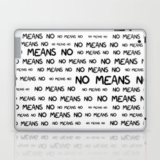 No means no Laptop & iPad Skin