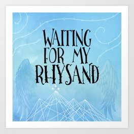 ACOTAR - Waiting for my Rhysand Art Print