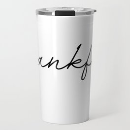 thankful Travel Mug