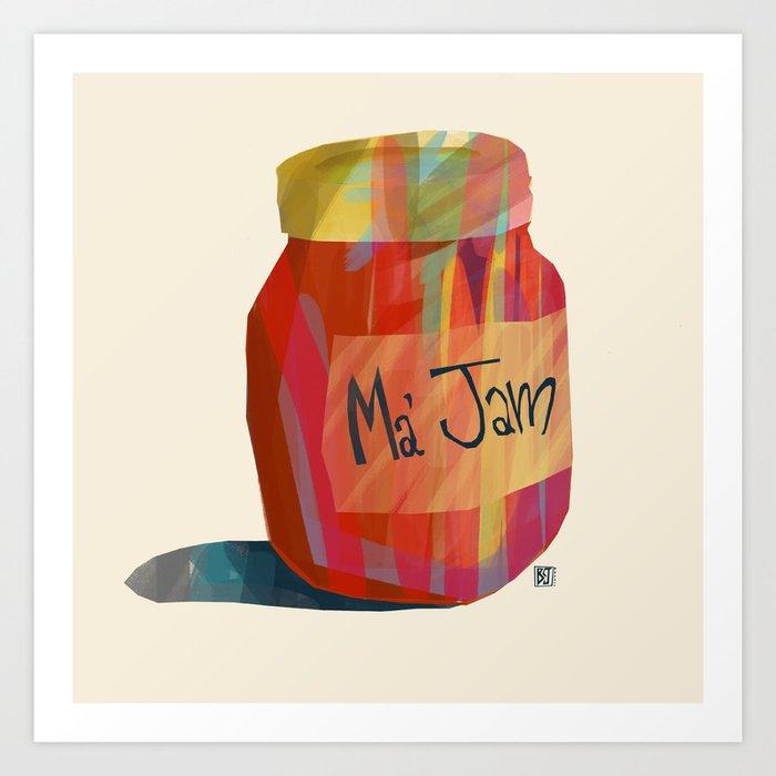 This is my jam Art Print