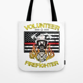 Volunteer Firefighter Hero Fireman Thin Red Line Tote Bag