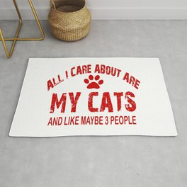 All I care about ARE my CATS !! Rug