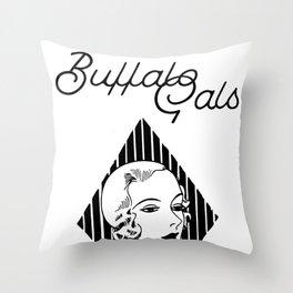 BUFFALO GALS Throw Pillow