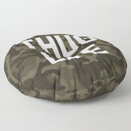 Thug Life - camouflage version Floor Pillow