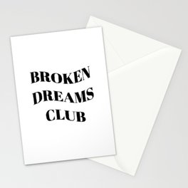 Broken Dreams Club - Black on White Stationery Cards
