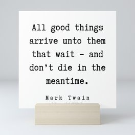 59      Mark Twain Quotes   190730 Mini Art Print