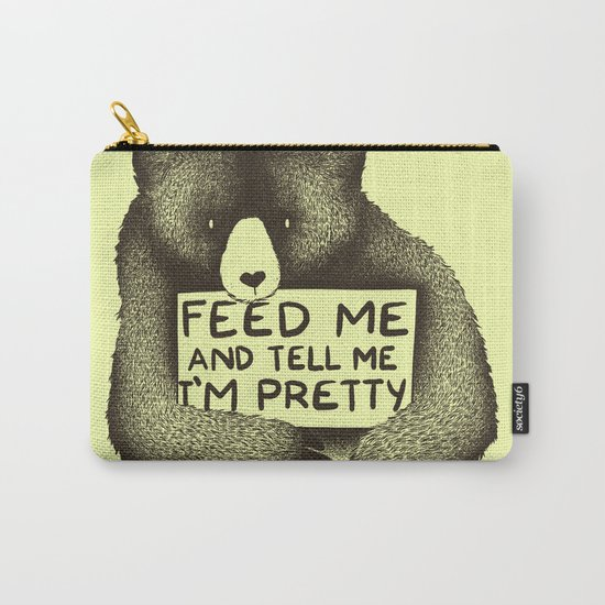 Feed Me And Tell Me I'm Pretty (Yellow) Carry-All Pouch