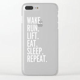 Run, Sleep, Repeat Gym Quote Clear iPhone Case