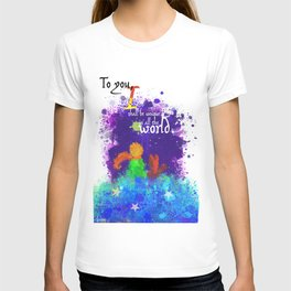 The Little Prince | Quotes | But if you tame me, then we shall need each other. Part 3 of 3 T-shirt