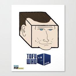 Tofu Who - Nine Canvas Print