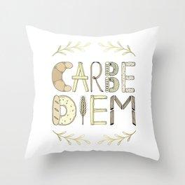 Carbe Diem Throw Pillow