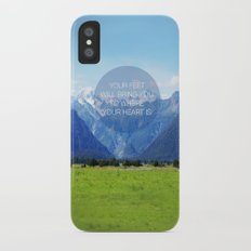 YOUR FEET WILL BRING YOU TO WHERE YOUR HEART IS iPhone X Slim Case