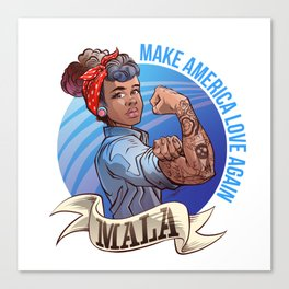 MALA - Make America Love Again Canvas Print