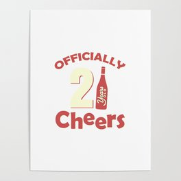 Officially 21 Cheers Poster
