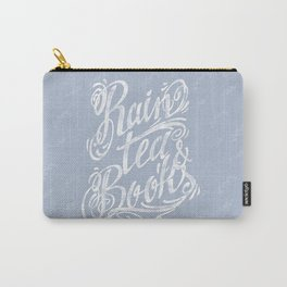 Rain, Tea & Books - White lettering only Carry-All Pouch