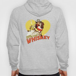 """""""She'd Rather Have Whiskey"""" Vintage Western Art Hoody"""